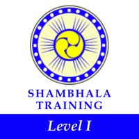 Shambhala Training Level I
