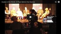 Awake in the World: Peek Behind the Scenes