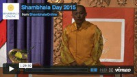 Shambhala Day Broadcast 2015